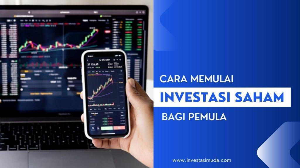 Cara memulai investasi saham bagi pemula - investasi muda