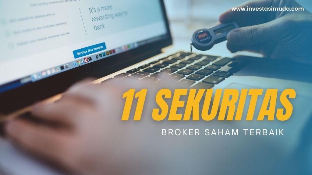 Inilah 11 Sekuritas / Broker Saham Terbaik Tahun 2021