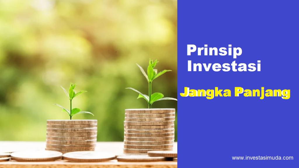 prinsip investasi jangka panjang