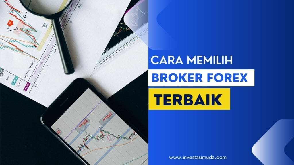 Memilih broker forex